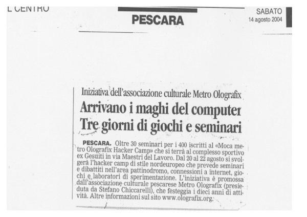 Rassegna Stampa - Metro Olografix - Arrivano i Maghi del computer - Il Centro 14/08/2004