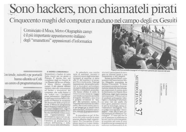 Rassegna Stampa - Metro Olografix - Sono hackers, non chiamateli pirati - Il messaggero 21/08/2004