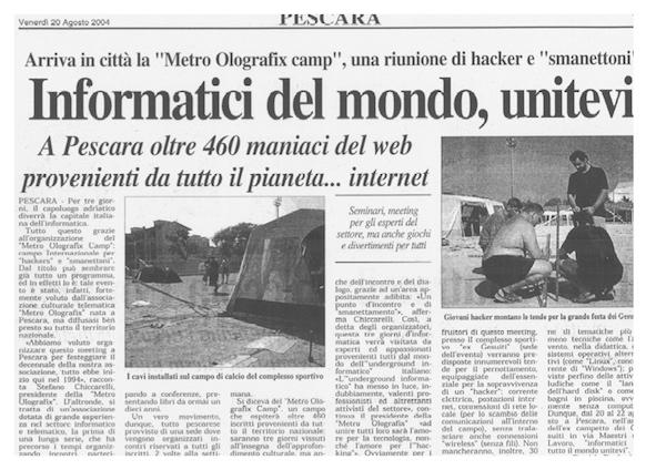 Rassegna Stampa - Metro Olografix - Informatici del mondo, unitevi - 20/08/2004